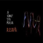La copertina dell'album degli Assafà